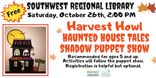 Harvest Howl -Shadow puppet show and activities @Southwest Regional Library