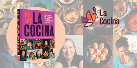 """We Are La Cocina"" Dinner at The Fourth Estate Restaurant tickets"