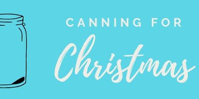 Canning for Christmas