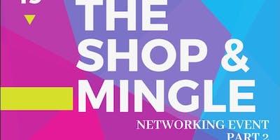 The Shop & Mingle Networking Event Part 2