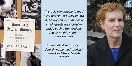 """""""America's Jewish Women: A History...."""" Book Talk with Pamela Nadell"""