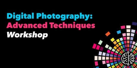 Digital Photography: Advanced Techniques tickets
