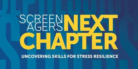 Screenagers Next Chapter: Film Screening and Panel Discussion tickets