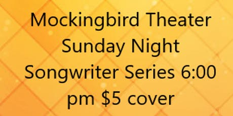 Mockingbird Sunday Night Songwriter Series-featuring Leah Grams Johnson, Sa tickets