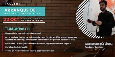 Taller: Arranque de negocios musicales