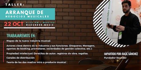 Taller: Arranque de negocios musicales boletos