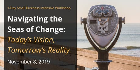 Navigating the Seas of Change: Today's Vision, Tomorrow's Reality tickets