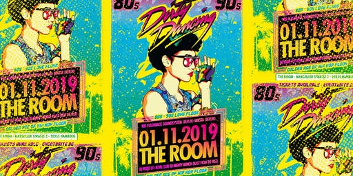Dirty Dancing Party Hamburg - 80s & 90s Love