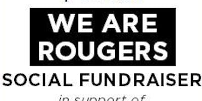 We Are Rougers - Social Fundraiser