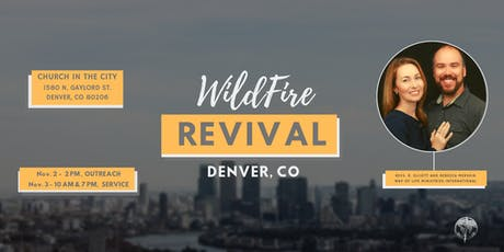 Denver, WildFire Revival Meetings tickets