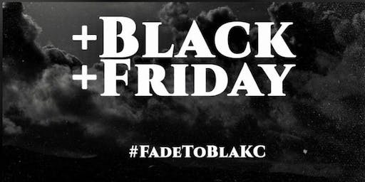 Fade To BlaKC - Part 3
