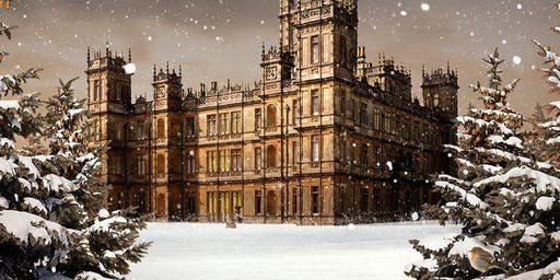 Downton Abbey  Dinner  Dec 7th-Sold Out