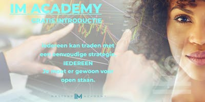 IM Academy Studio Party Event - FREE Introduction to Forex
