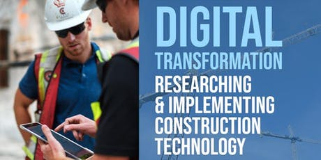 Digital Transformation - Researching & Implementing Construction Technology tickets