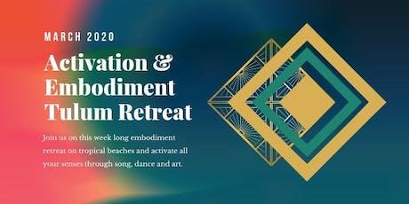 Tulum Retreat 2020 tickets