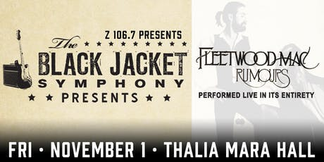 "The Black Jacket Symphony presents Fleetwood Mac's ""Rumours"" tickets"