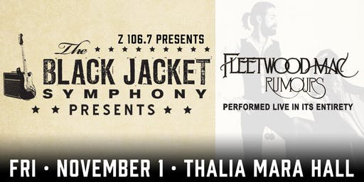 "The Black Jacket Symphony presents Fleetwood Mac's ""Rumours"""