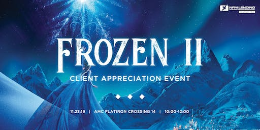 Client Appreciation Movie Event - Frozen 2!