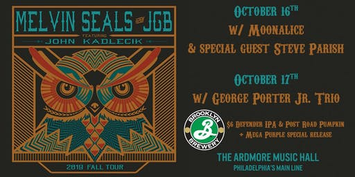 Melvin Seals & JGB ft. John Kadlecik + George Porter Jr. Trio