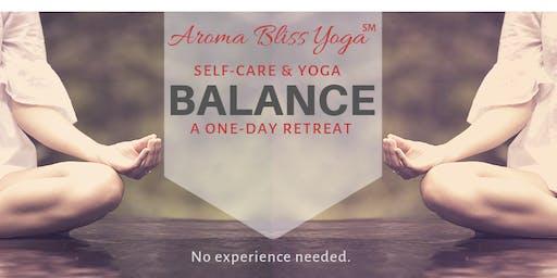 Self-Care & Yoga Balance: A One-Day Retreat