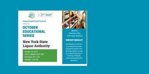 OCTOBER EDUCATIONAL SERIES FEATURING NEW YORK STATE LIQUOR AUTHORITY