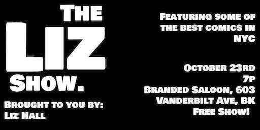 The Liz Show.