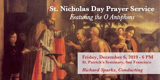 St. Nicholas Day Prayer Service -- Featuring the O Antiphons