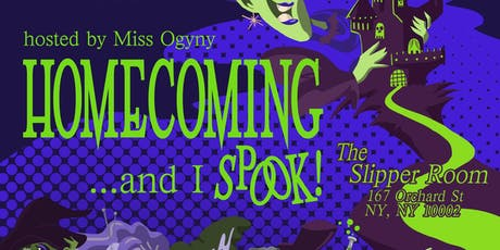 Homecoming: And I Spook! tickets