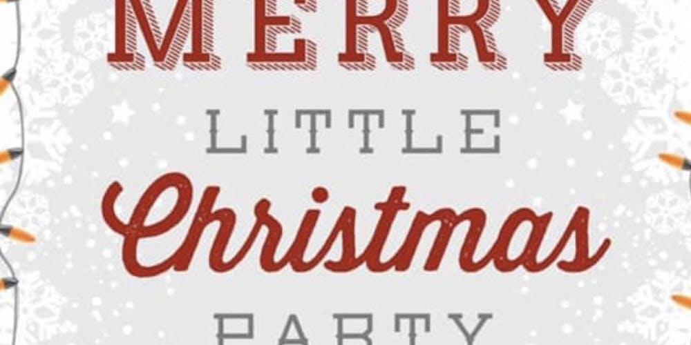 Merry Little Christmas.Merry Little Christmas Party