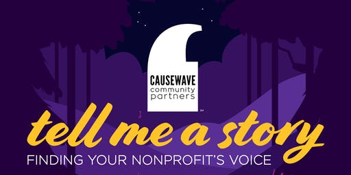 Tell Me A Story: Finding Your Nonprofit's Voice