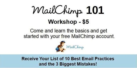 MailChimp 101 Workshop tickets