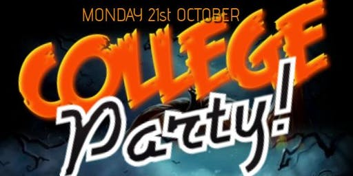 College Party ★ Early Bird Tickets ★ (Mon-21st-October)