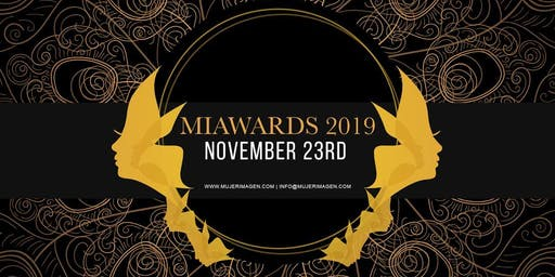 MIA AWARDS 2019  Mujer Imagen Foundation