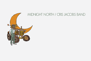 Midnight North, Cris Jacobs Band