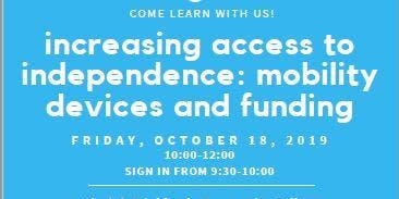 Increasing Access to Independence: Mobility Devices and Funding