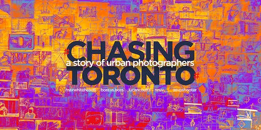 Chasing Toronto Short Film Screening