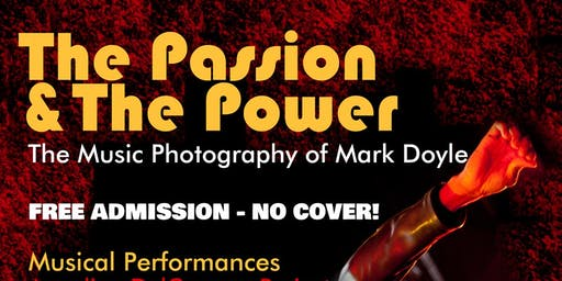 The Passion & The Power: The Music Photography of Mark Doyle
