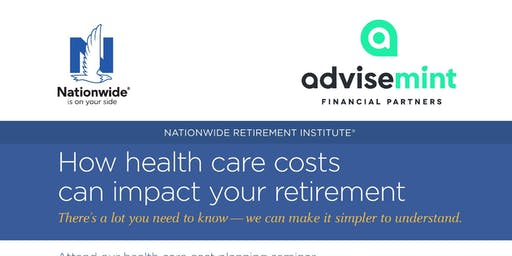 Health Care Costs in Retirement - 6 PM
