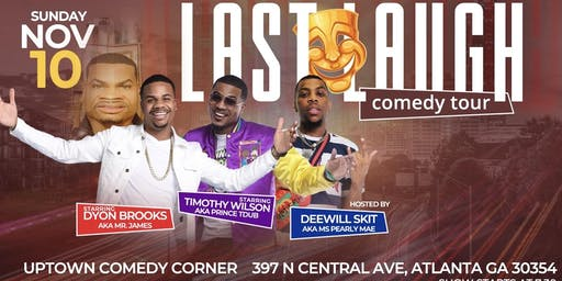 Last Laugh Comedy Tour (ATLANTA)