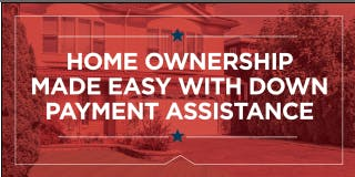 Home Ownership Made Easy With Down Payment Assistance