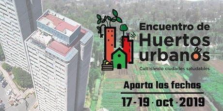 Encuentro de Huertos Urbanos entradas