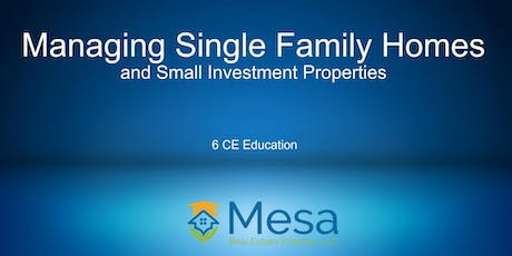 IREM: Managing Single Family Homes and Small Investment Properties tickets