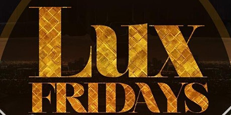 LUX FRIDAYS AT AMADEUS NIGHTCLUB #TEAMINNO tickets