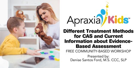 Different Treatment Methods for CAS and Current Information about Evidence-Based Assessment and Treatment tickets