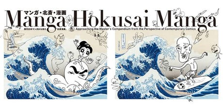 Manga Hokusai Manga Exhibition tickets