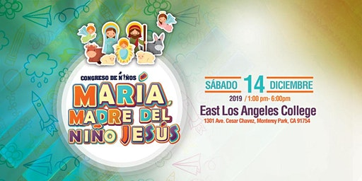 """Congreso de Niños 2019 de El Sembrador  """"María, Madre del Niño Jesús"""""""