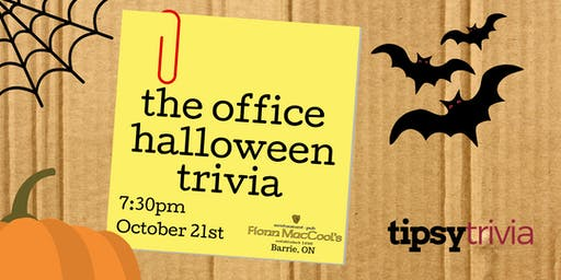 The Office Halloween Trivia - October 21st 8pm  Fionn MacCools Barrie