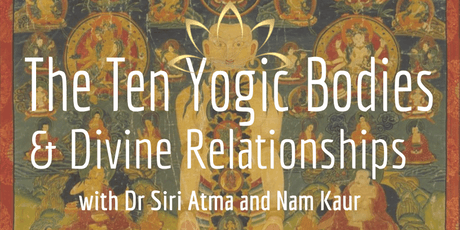 The Ten Bodies & Divine Relationships tickets