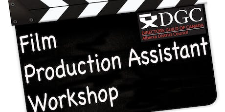 Film Production Assistant Workshop  - Calgary, Alberta tickets