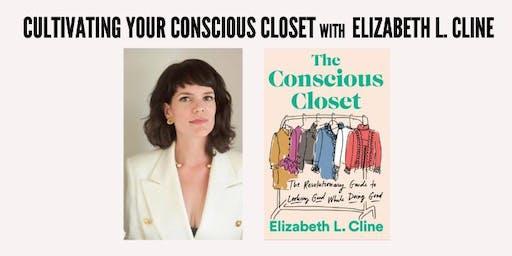 Cultivating Your Conscious Closet
